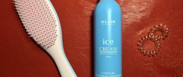 Спрей кондиционер Ice Cream Antistatic Effect от Ollin — мой отзыв, разбор состава, плюсы и минусы